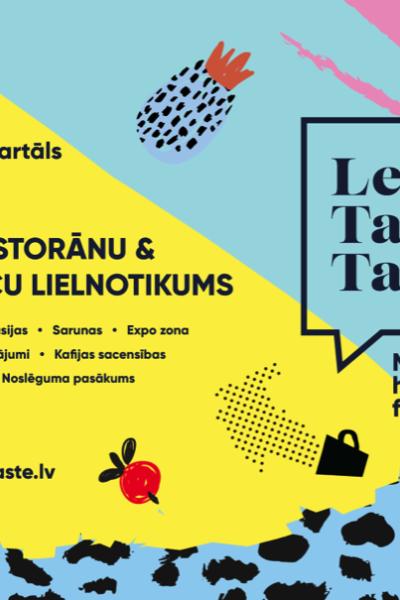 Let's Talk Taste – pirmais divu dienu viesmīlības nozares notikums Latvijā